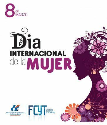 Agenda FCyT UADER para celebrar el Día Internacional de la Mujer