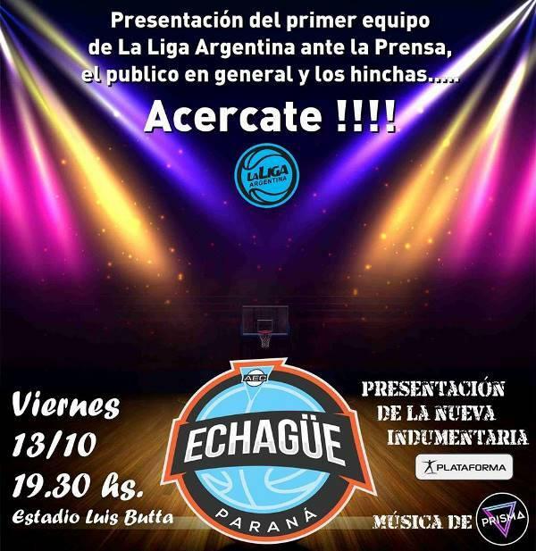 Echagüe presenta a los protagonistas de la Liga Argentina 2017/18